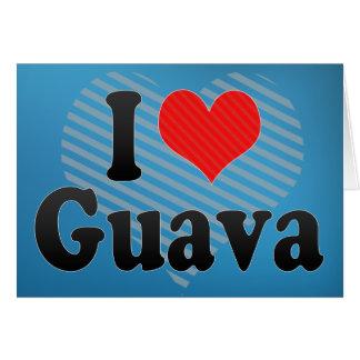 I Love Guava Card