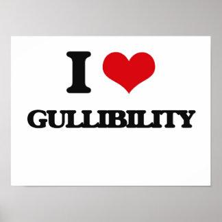 I love Gullibility Print