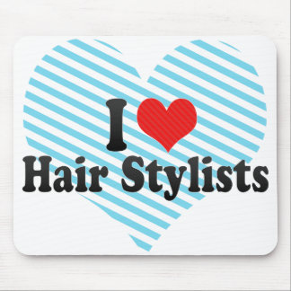 I Love Hair Stylists Mouse Pads