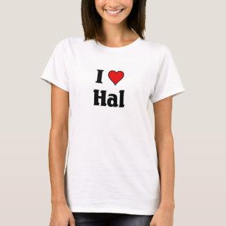 I love Hal T-Shirt