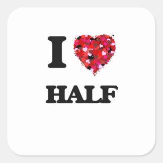 I Love Half Square Sticker