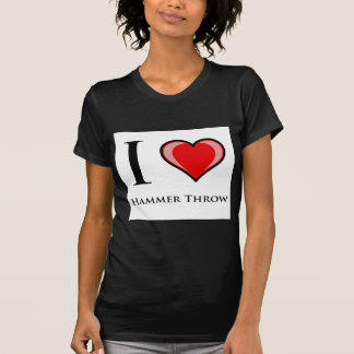 I Love Hammer Throw T-Shirt