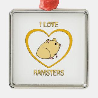 I Love Hamsters Metal Ornament