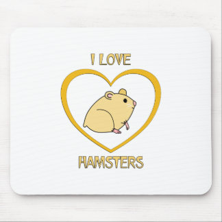 I Love Hamsters Mouse Pad