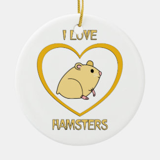 I Love Hamsters Round Ceramic Decoration