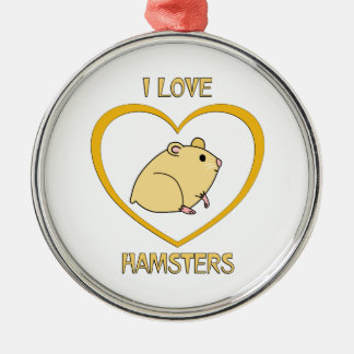 I Love Hamsters Silver-Colored Round Decoration