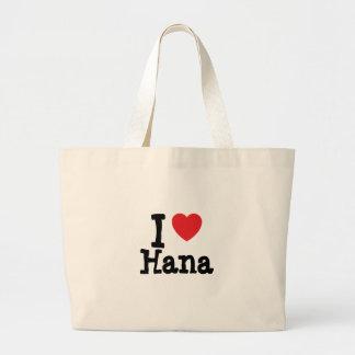 I love Hana heart T-Shirt Canvas Bags