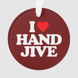 I LOVE HAND JIVE