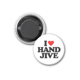 I LOVE HAND JIVE 3 CM ROUND MAGNET