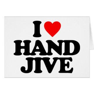 I LOVE HAND JIVE GREETING CARD
