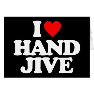 I LOVE HAND JIVE NOTE CARD