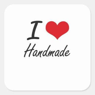 I love Handmade Square Sticker