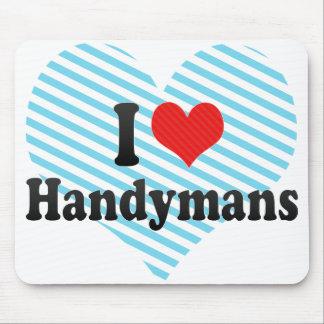 I Love Handymans Mousepad