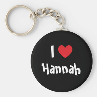 I Love Hannah Basic Round Button Key Ring