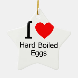 I Love Hard-Boiled Eggs Ceramic Ornament