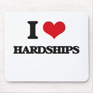 I love Hardships Mouse Pad