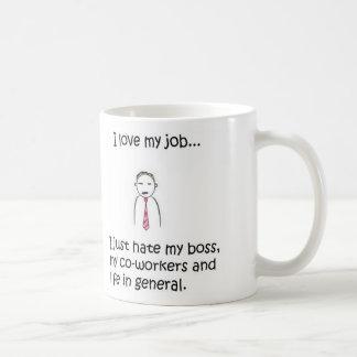 I love(hate)my job mug
