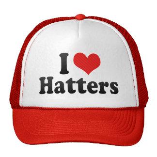 I Love Hatters Trucker Hat