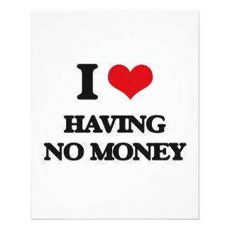 I love Having No Money Flyer Design
