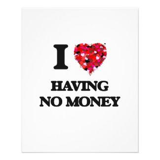 I Love Having No Money 11.5 Cm X 14 Cm Flyer