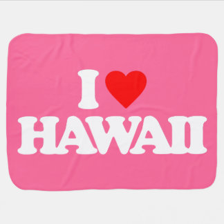 I LOVE HAWAII BABY BLANKETS