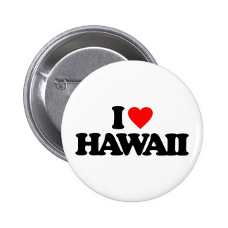 I LOVE HAWAII PINBACK BUTTONS
