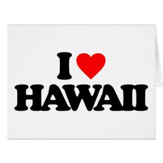 I LOVE HAWAII GREETING CARDS
