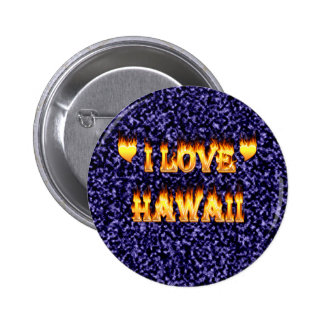 I love hawaii fire and flames buttons