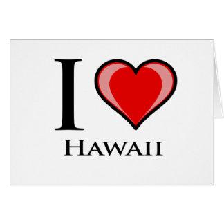 I Love Hawaii Greeting Card