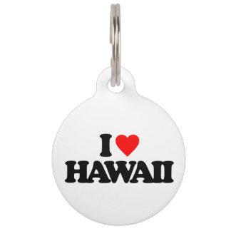 I LOVE HAWAII PET TAG