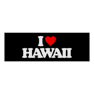 I LOVE HAWAII PRINT