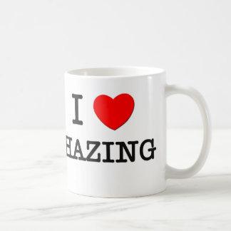 I Love Hazing Coffee Mug