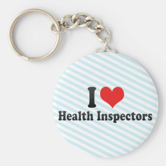 I Love Health Inspectors Keychains