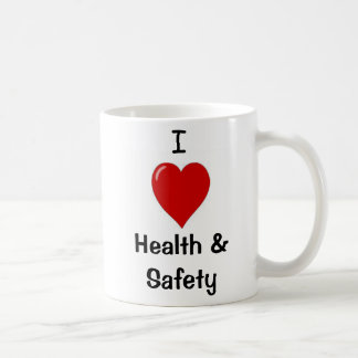 I Love Health & Safety  Office Mug