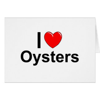 I Love Hearrt Oysters Card