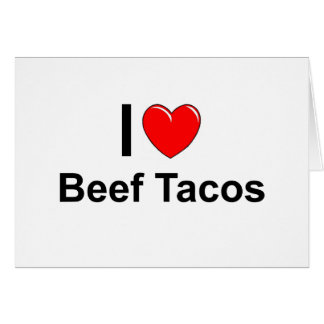 I Love Heart Beef Tacos Card