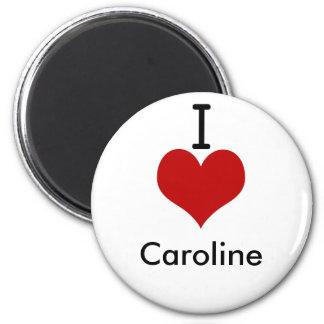 I Love (heart) Caroline 6 Cm Round Magnet