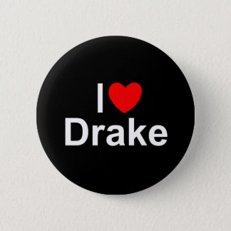 I Love (Heart) Drake 6 Cm Round Badge