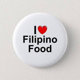 I Love ( Heart) Filipino Food 6 Cm Round Badge