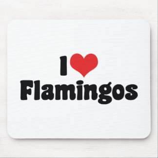 I Love Heart Flamingos - Pink Flamingo Lovers Mouse Pad