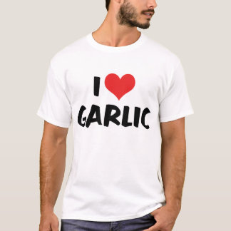 I Love Heart Garlic - Stinking Rose Lover T-Shirt