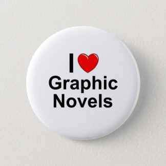 I Love Heart Graphic Novels 6 Cm Round Badge