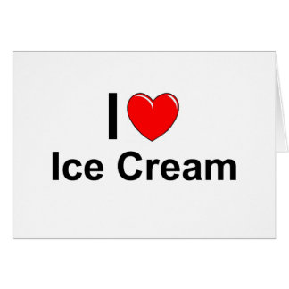 I Love Heart Ice Cream Card