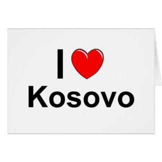 I Love Heart Kosovo Card