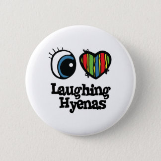 I Love (Heart) Laughing Hyenas 6 Cm Round Badge