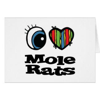 I Love (Heart) Mole Rats Card