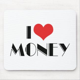 I Love Heart Money - Business Entrepreneur Mouse Pad