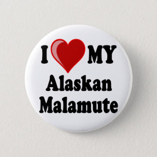 I Love (Heart) My Alaskan Malamute Dog 6 Cm Round Badge