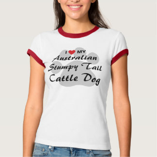 I Love (Heart) My Australian Stumpy Tail CattleDog T-Shirt
