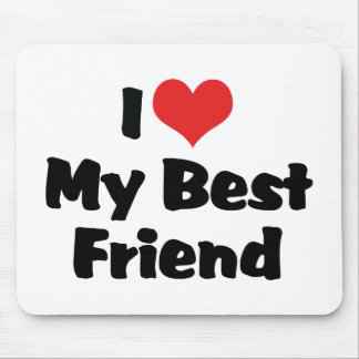 I Love Heart My Best Friend - BFF Mouse Pad